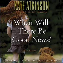 Kate Atkinson. When Will There Be Good News / Ждать ли добрых вестей? (Audiobook)