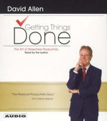 D. Allen. Getting Things Done (audiobook)